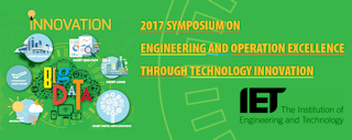 2017 SYMPOSIUM ON ENGINEERING AND OPERATION EXCELLENCE THROUGH TECHNOLOGY INNOVATION