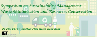 2014 Symposium on Sustainability Management Waste Minimization and Resources Conservation